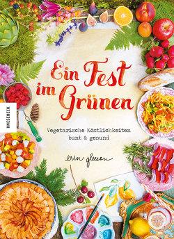 Ein Fest im Grünen von Gleeson,  Erin, Neuberger,  Helmut