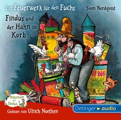 Ein Feuerwerk für den Fuchs/ Findus und der Hahn im Korb (CD) von Kutsch,  Angelika, Noethen,  Ulrich, Nordqvist,  Sven