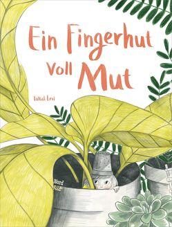 Ein Fingerhut voll Mut von Levi,  Taltal, Martins,  Elisa