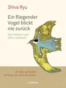 Ein fliegender Vogel blickt nie zurück von Edijanto,  Elicia, Lee,  Ki-Hyang, Ryu,  Shiva
