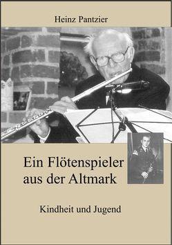 Ein Flötenspieler aus der Altmark von Kaphengst,  Christel, Pantzier,  Heinz