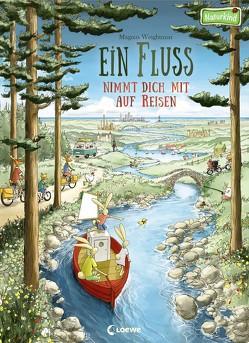 Ein Fluss nimmt dich mit auf Reisen von Stellmacher,  Hermien, Weightman,  Magnus