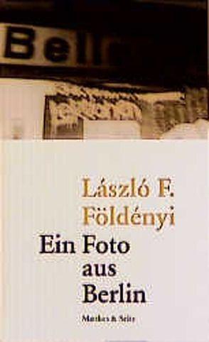 Ein Foto aus Berlin von Földenyi,  Lászlo F, Skirecki,  Hans