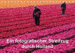Ein fotografischer Streifzug durch Holland (Tischkalender 2019 DIN A5 quer) von Schroeder,  Susanne