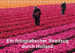 Ein fotografischer Streifzug durch Holland (Tischkalender 2021 DIN A5 quer) von Schroeder,  Susanne