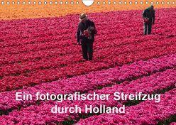 Ein fotografischer Streifzug durch Holland (Wandkalender 2019 DIN A4 quer) von Schroeder,  Susanne