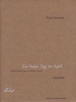 Ein freier Tag im April von Daume,  Doreen, Krüger,  Michael, Sommer,  Piotr