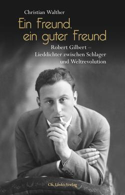Ein Freund, ein guter Freund von Walther,  Christian