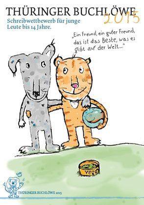 Thüringer Buchlöwe / Ein Freund, ein guter Freund, das ist das Beste, was es gibt auf der Welt…