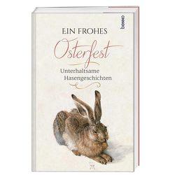 Ein frohes Osterfest von Bauch,  Volker