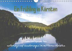 Ein Frühling in Kärnten (Wandkalender 2018 DIN A4 quer) von Stark Sugarsweet - Photo,  Susanne