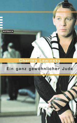Ein ganz gewöhnlicher Jude von Lewinsky,  Charles