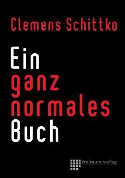 Ein ganz normales Buch von Schittko,  Clemens
