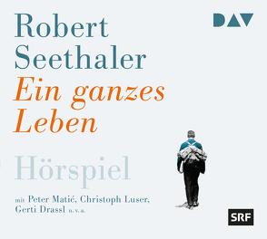 Ein ganzes Leben von Drassl,  Gerti, Luser,  Christoph, Matic,  Peter, Seethaler,  Robert, u.v.a., Weilenmann,  Elisabeth