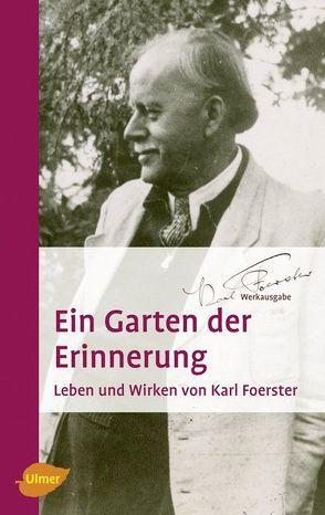 Ein Garten der Erinnerung von Foerster,  Karl