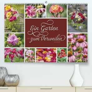Ein Garten, der zum Verweilen einlädt (Premium, hochwertiger DIN A2 Wandkalender 2021, Kunstdruck in Hochglanz) von Kuhr,  Susann