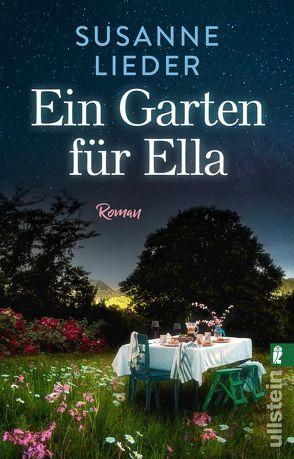 Ein Garten für Ella von Lieder,  Susanne