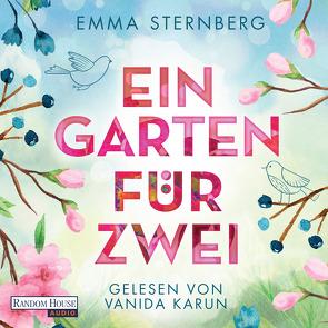 Ein Garten für zwei von Karun,  Vanida, Sternberg,  Emma