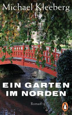 Ein Garten im Norden von Kleeberg,  Michael