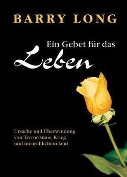 Ein Gebet für das Leben von Leske,  Ulrich, Long,  Barry