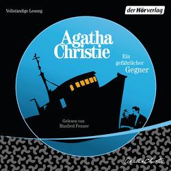 Ein gefährlicher Gegner von Christie,  Agatha, Fenner,  Manfred, von Grünau,  Werner