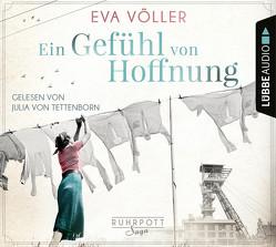 Ein Gefühl von Hoffnung von Tettenborn,  Julia von, Völler,  Eva