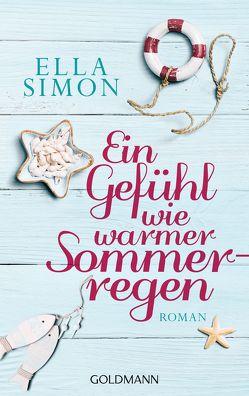 Ein Gefühl wie warmer Sommerregen von Simon,  Ella