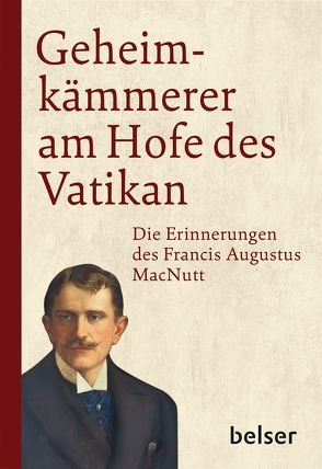 Geheimkämmerer am Hofe des Vatikan von MacNutt,  Francis Augustus, Mayer,  Pascale