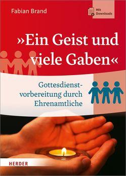 """""""Ein Geist und viele Gaben"""" von Brand,  Fabian"""