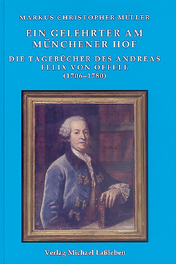 Ein Gelehrter am Münchener Hof von Müller,  Markus Christopher
