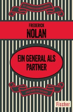Ein General als Partner von Nolan,  Frederick, Wichmann,  Hardo