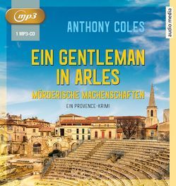 Ein Gentleman in Arles von Coles,  Anthony, Duda,  Alexander, Windgassen,  Michael