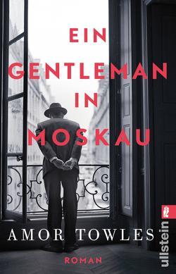 Ein Gentleman in Moskau von Höbel,  Susanne, Towles,  Amor