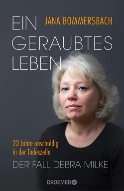 Ein geraubtes Leben von Becker,  Ulrike, Bommersbach,  Jana, Schwarzer,  Jochen, Wollermann,  Thomas