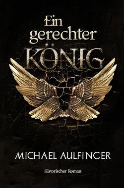 Ein gerechter König von Aulfinger,  Michael