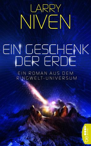 Ein Geschenk der Erde von Niven,  Larry, Schumacher,  Rainer