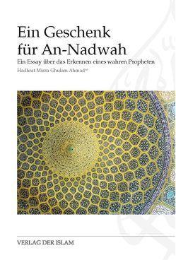 Ein Geschenk für An-Nadwah von Ahmad,  Hadhrat Mirza Ghulam