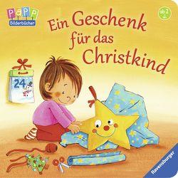 Ein Geschenk für das Christkind von Kraushaar,  Sabine, Prusse,  Daniela