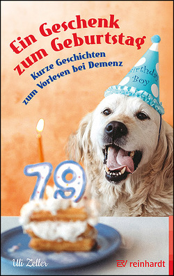 Ein Geschenk zum Geburtstag von Zeller,  Uli