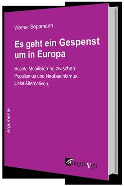 Es geht ein Gespenst um in Europa von Seppmann,  Werner