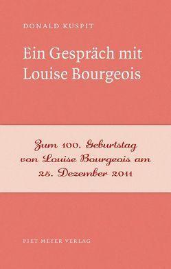 Ein Gespräch mit Louise Bourgeois von Ellerbeck,  Volker, Kuspit,  Donald