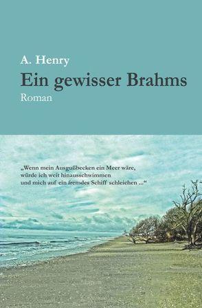 Ein gewisser Brahms von Henry,  A