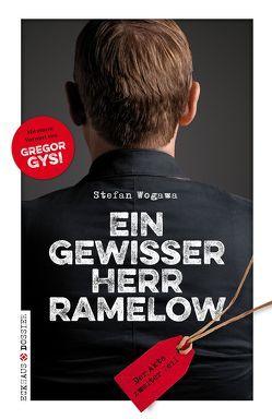 Ein gewisser Herr Ramelow von Gysi,  Gregor, Wogawa,  Stefan