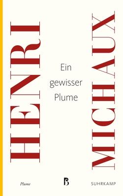 Ein gewisser Plume von Leonhard,  Kurt, Michaux,  Henri