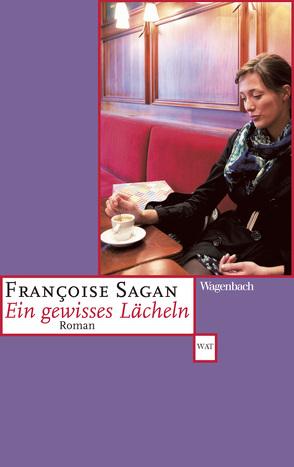 Ein gewisses Lächeln von Sagan,  Françoise, Treichl,  Helga
