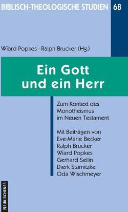 Ein Gott und ein Herr von Becker,  Eve-Marie, Brucker,  Ralph, Popkes,  Wiard, Sellin,  Gerhard, Starnitzke,  Dierk, Wischmeyer,  Oda