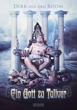 Ein Gott zu Tulivar von Boom,  Dirk van den, Freier,  Mark