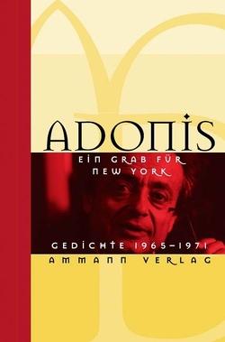Ein Grab für New York von Adonis, Weidner,  Stefan
