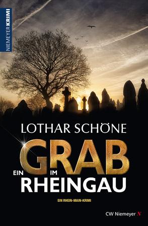 Ein Grab im Rheingau von Schöne,  Lothar