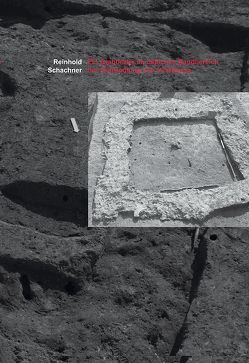 Ein Grabbezirk im östlichen Randbereich der Zivilsiedlung von Vindobona von Schachner,  Reinhold
